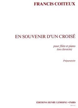 En souvenir d'un croisé - Francis Coiteux - laflutedepan.com