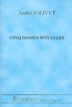 Cinq danses rituelles - Conducteur André Jolivet laflutedepan