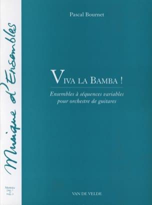 Viva la Bamba ! Pascal Bournet Partition Guitare - laflutedepan
