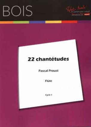 Pascal Proust - 22 Chantetudes - Partition - di-arezzo.es
