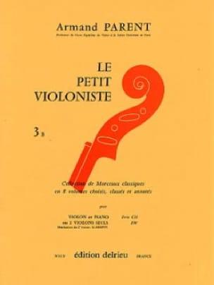 Le Petit Violoniste Volume 3 B - Armand Parent - laflutedepan.com