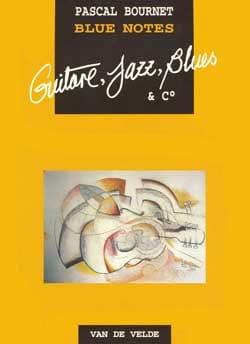 Blue Notes - Guitare Pascal Bournet Partition Guitare - laflutedepan