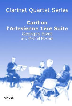 Carillon - L'Arlésienne Suite n° 1 - 4 Clarinettes BIZET laflutedepan