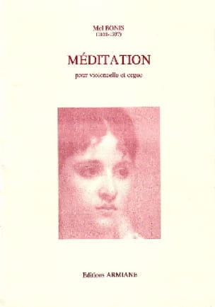Méditation - Violoncelle et ORGUE - Mel Bonis - laflutedepan.com