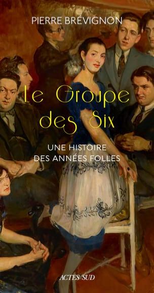 Pierre Brévignon - Le Groupe des Six - Livre - di-arezzo.ch