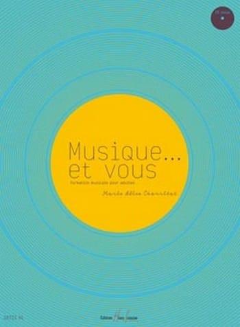 Musique... et vous - Marie-Alice Charritat - laflutedepan.com
