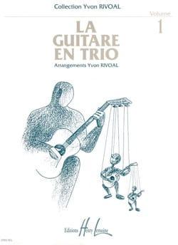 La guitare en trio - Volume 1 Yvon Rivoal Partition laflutedepan