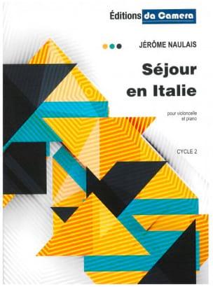 Séjour en Italie Jérôme Naulais Partition Violoncelle - laflutedepan
