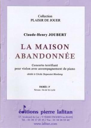 Claude-Henry Joubert - La Maison abandonnée - Partition - di-arezzo.fr