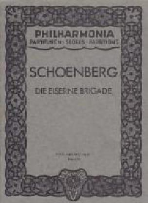 Die eiserne Brigade -Partitur - SCHOENBERG - laflutedepan.com