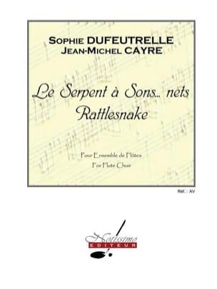 Le serpent à sons ... nets Sophie Dufeutrelle Partition laflutedepan