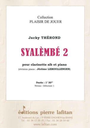 Syalembé 2 - Jacky Therond - Partition - Clarinette - laflutedepan.com
