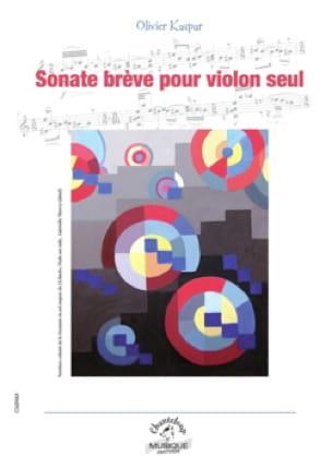 Sonate brève - Olivier Kaspar - Partition - Violon - laflutedepan.com