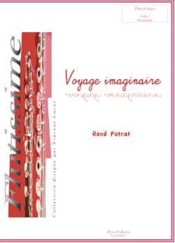 Voyage Imaginaire René Potrat Partition laflutedepan