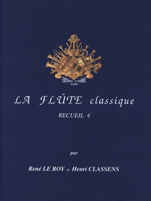 La Flûte Classique Volume 4 Le Roy René / Classens Henri laflutedepan