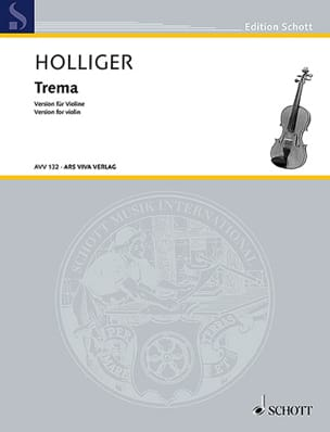 Trema - Violon solo Heinz Holliger Partition Violon - laflutedepan
