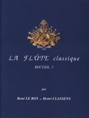 La Flûte Classique Volume 2 Le Roy René / Classens Henri laflutedepan