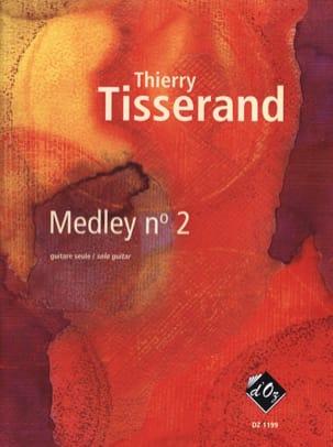 Thierry Tisserand - Medley Volumen 2 - Partition - di-arezzo.es