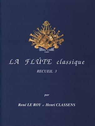 La Flûte Classique Volume 3 Le Roy René / Classens Henri laflutedepan
