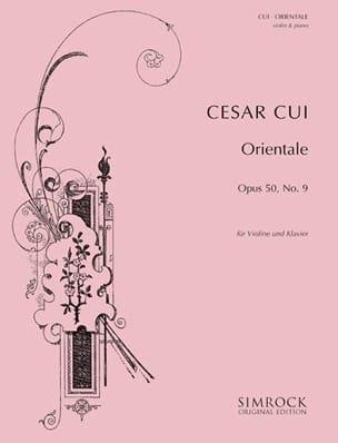 Orientale op. 50 n° 9 - Violon César Cui Partition laflutedepan