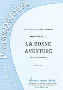 La bonne aventure Max Méreaux Partition Violoncelle - laflutedepan