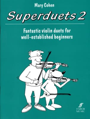 Superduets 2 - 2 Violins Mary Cohen Partition Violon - laflutedepan