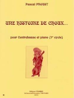Une Histoire De Choux... Pascal Proust Partition laflutedepan
