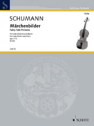 Märchenbilder - Alto et Piano - SCHUMANN - laflutedepan.com