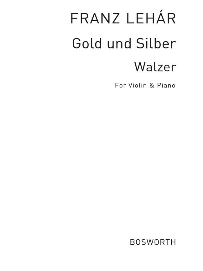 Gold und Silber - Violon et piano - LEHAR - laflutedepan.com