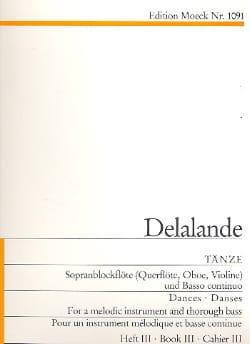 Tänze - Heft 3 - DELALANDE - Partition - laflutedepan.com