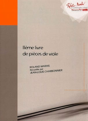 2ème Livre de pièces de viole Roland Marais Partition laflutedepan