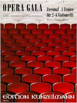 Opera Gala Werner Thomas-Mifune Partition Violoncelle - laflutedepan