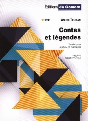 Contes et Légendes - 4 Clarinettes André Telman Partition laflutedepan