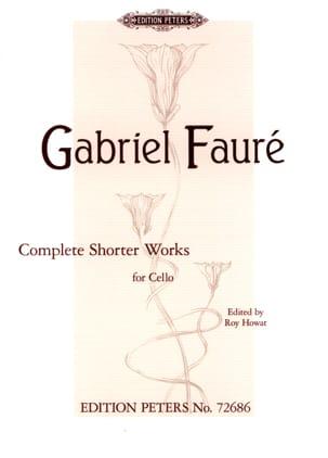 Complete Shorter Works - Violoncelle et piano FAURÉ laflutedepan