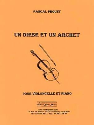 Un Dièse et un Archet - Pascal Proust - Partition - laflutedepan.com