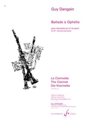 Ballade à Ophélie Guy Dangain Partition Clarinette - laflutedepan