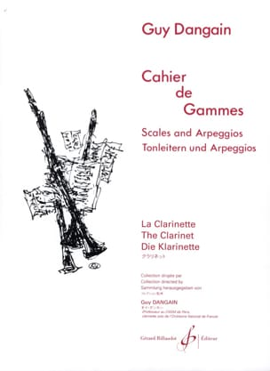 Cahier de Gammes Guy Dangain Partition Clarinette - laflutedepan
