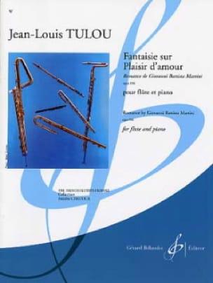 Fantaisie sur Plaisir d'Amour - Jean-Louis Tulou - laflutedepan.com