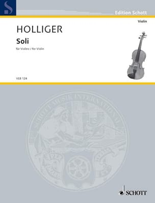 Soli Heinz Holliger Partition Violon - laflutedepan