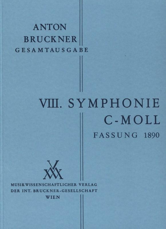 Symphonie N° 8 C-Moll 2. Fassung 1890 - BRUCKNER - laflutedepan.com