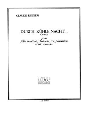 Durch Kühle Nacht - Octuor - Conducteur Claude Lenners laflutedepan