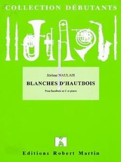Blanches d'hautbois Jérôme Naulais Partition Hautbois - laflutedepan