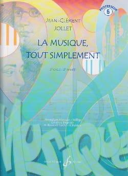 La Musique Tout Simplement Volume 6 - Professeur laflutedepan