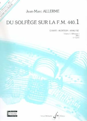 Jean-Marc Allerme - of the Solfège on the FM 440.1 - Chant Audition Analyze - Partition - di-arezzo.co.uk