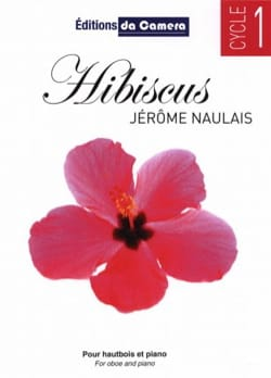 Hibiscus - Hautbois et Piano Jérôme Naulais Partition laflutedepan