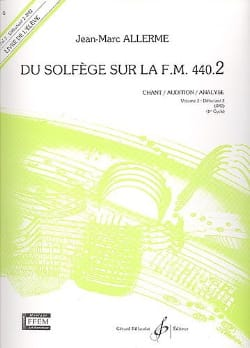 Jean-Marc Allerme - FM 440.2でのソルフェージュ - Chant Audition Analyze - Partition - di-arezzo.jp