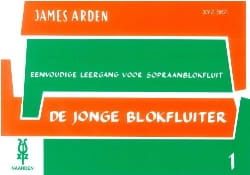 De Jonge Blokfluiter - Volume 1 James Arden Partition laflutedepan