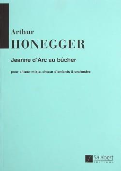 Jeanne d' Arc au bûcher - Conducteur HONEGGER Partition laflutedepan