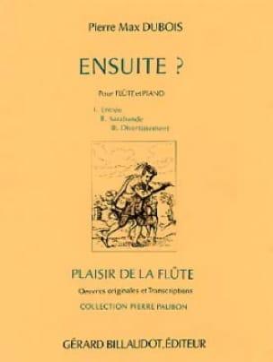 Ensuite ? - Pierre-Max Dubois - Partition - laflutedepan.com