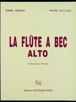 La Flûte à Bec Alto Brebbia Daniel / Koclejda Pierre laflutedepan